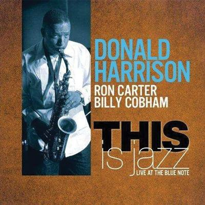 Donald Harrison - This is Jazz (Live at the Blue Note) (2011/FLAC)