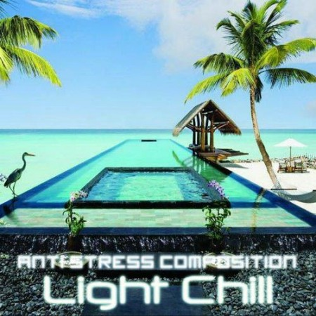 Light Chill. Anti Stress Composition (2011)