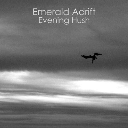 Emerald Adrift - Evening Hush (2009)