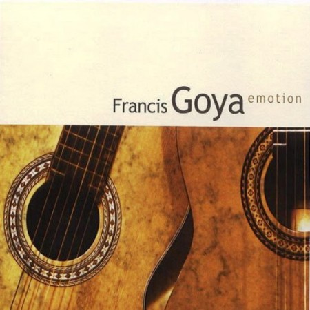 Francis Goya - Emotion (2008)