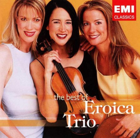 Eroica Trio - The Best Of Eroica Trio (2004/2005) FLAC