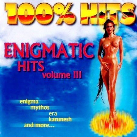 100% Hits. Enigmatic Hits. Vol. 3 (2001)