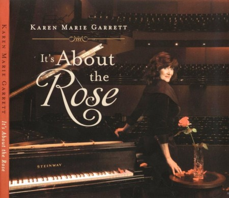 Karen Marie Garrett - It's About The Rose (2006) FLAC
