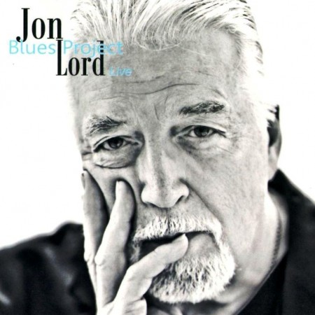 Jon Lord - Jon Lord Blues Project - Live (2011)
