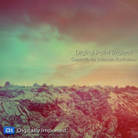 Digital Point Project - Guest Mix For Solitudes Radishow (2011)