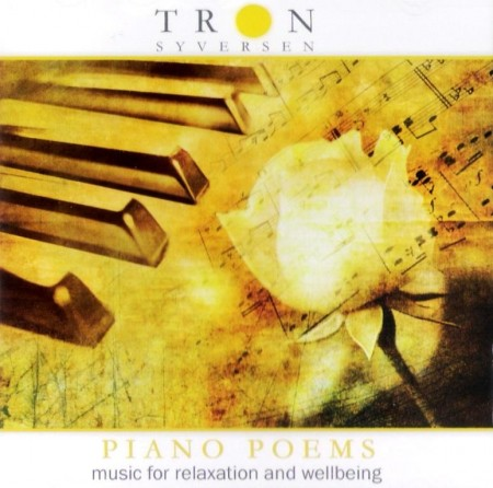 Tron Syversen - Piano Poems. Music For Relaxation And Wellbeing (2011) FLAC