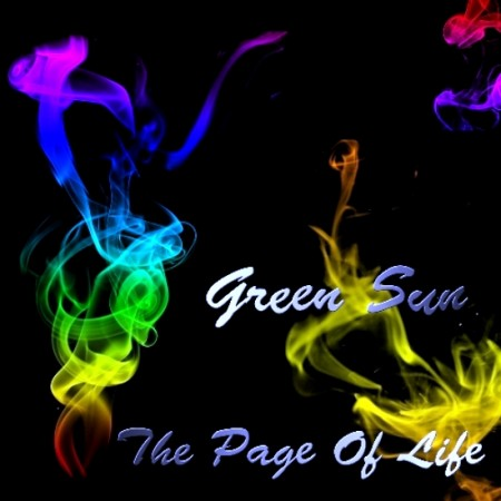 Green Sun - The Page Of Life (2011) FLAC