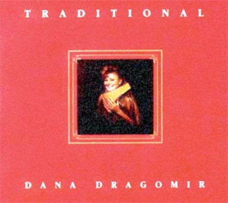 Dana Dragomir - Traditional (1993)