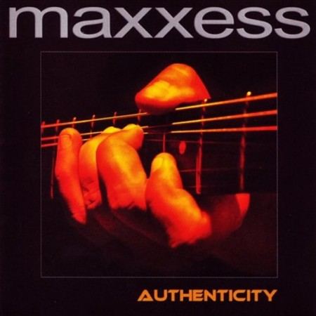 Maxxess - Authenticity (2005)