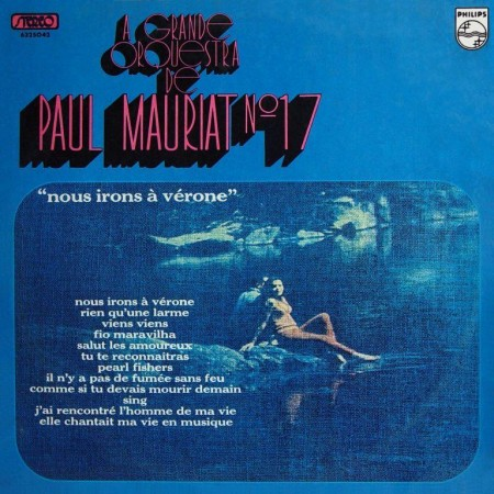 Paul Mauriat - No. 17/Nous Irons A Verone France (1973/2003)