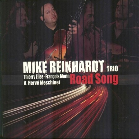 Mike Reinhardt Trio - Road Song (2012)
