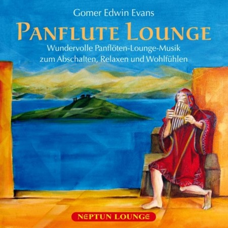 Gomer Edwin Evans - Panflute Lounge (2011)