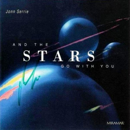 John Serrie - And The Stars Go With You (1987/2002)