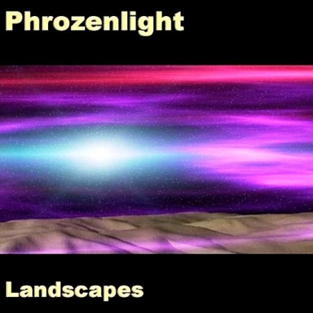 Phrozenlight - Landscapes (2006)