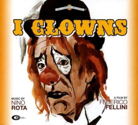 Nino Rota - I Clowns/Les Clowns (1970/1999) FLAC