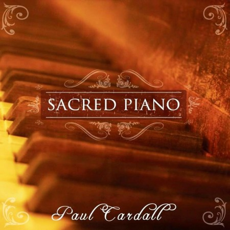 Paul Cardall - Sacred Piano (2009)