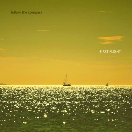 Follow The Compass - First Flight (2012)