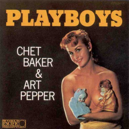 Chet Baker & Art Pepper - Playboys (1956) FLAC