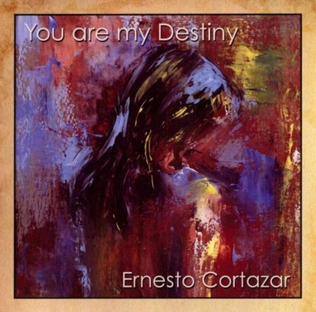 Ernesto Cortazar - You Are My Destiny (2009) FLAC