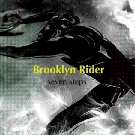 Brooklyn Rider - Seven Steps (2012) MP3 & FLAC