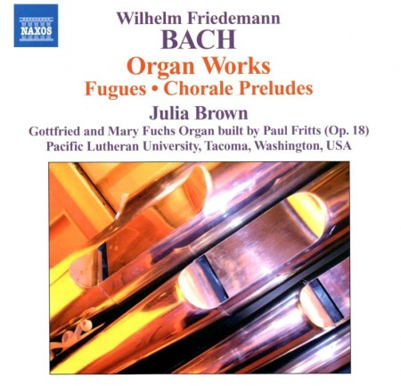 Julia Brown - Bach, Wilhelm Friedemann. Organ Works (2011) FLAC