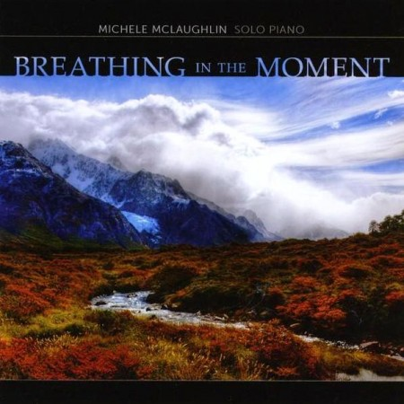 Michele Mclaughlin - Breathing In The Moment (2012)