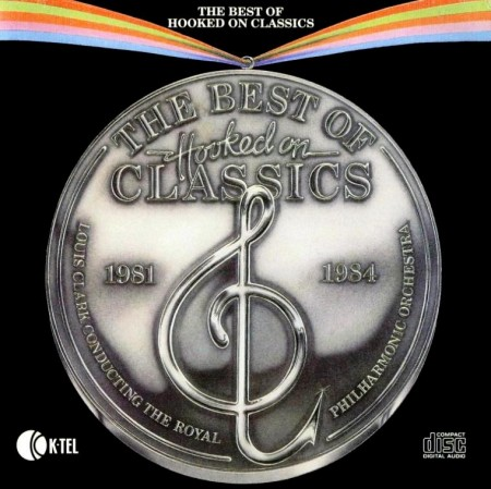 The Royal Philharmonic Orchestra - The Best Of Hooked On Classics 1981-1984 (1984) FLAC