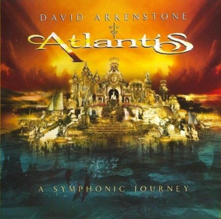 David Arkenstone - Atlantis (2004) FLAC