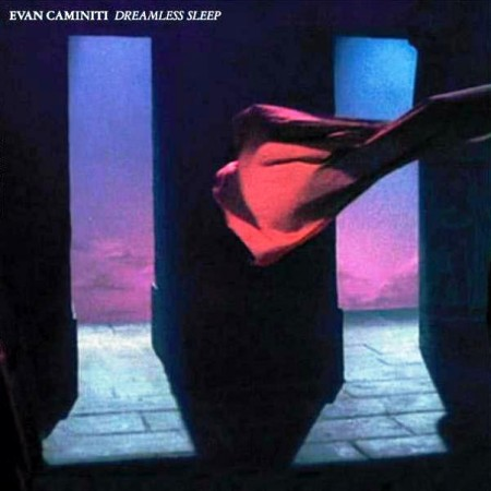 Evan Caminiti - Dreamless Sleep (2012)