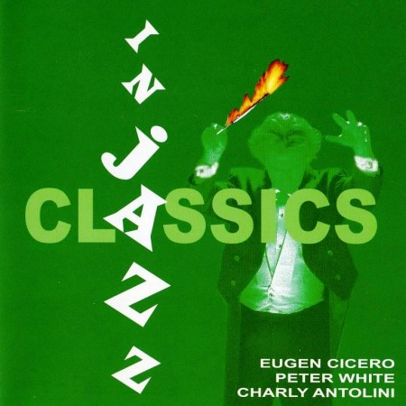 Classics In Jazz. Vol. 1 (2005)