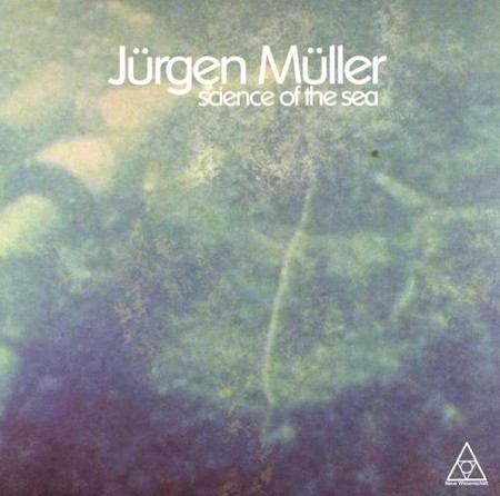 Jurgen Muller - Science Of The Sea (2011) FLAC