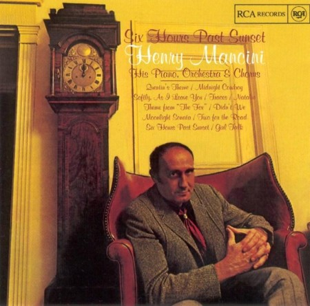 Henry Mancini - Six Hours Past Sunset (1969)