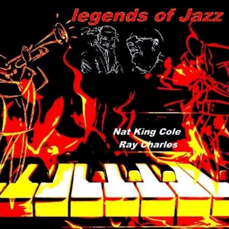 Nat King Cole, Ray Charles - Legends Of Jazz (2012)