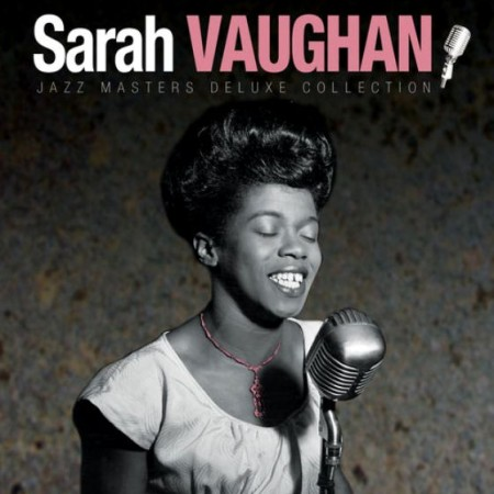 Sarah Vaughan - Jazz Masters Deluxe Collection (2012)