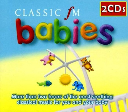 The London Symphony Orchestra - Classic fm Babies (2 CD, 2007)