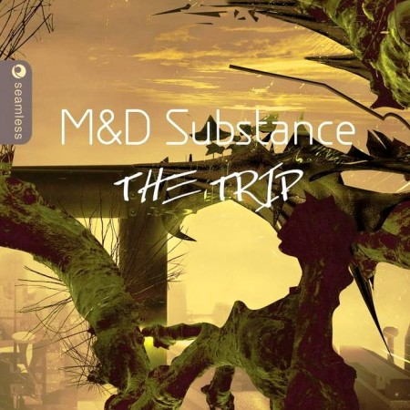 M&D Substance - The Trip (2012)