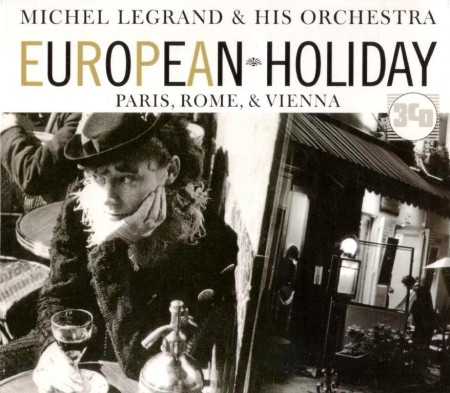 Michel Legrand & His Orchestra - European Holiday (3 CD Box Set, 2006)