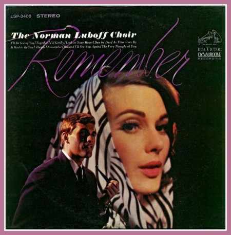 The Norman Luboff Choir - Remember (1965)