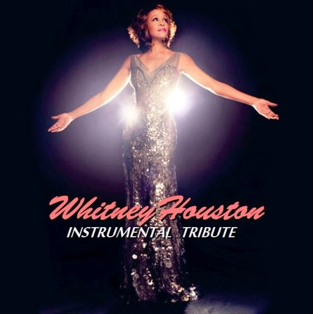 Whitney Houston Instrumental Tribute (2012)