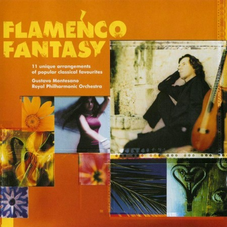 Gustavo Montesano & Royal Philharmonic Orchestra – Flamenco Fantasy (2000)
