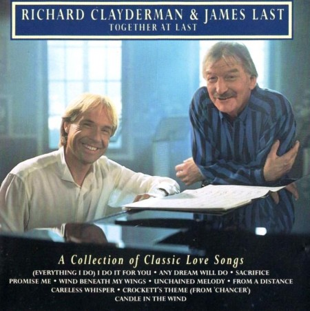 Richard Clayderman & James Last - Together At Last. A Collection Of Classic Love Songs (1991) FLAC