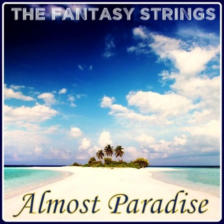 The Fantasy Strings - Almost Paradise (1993)