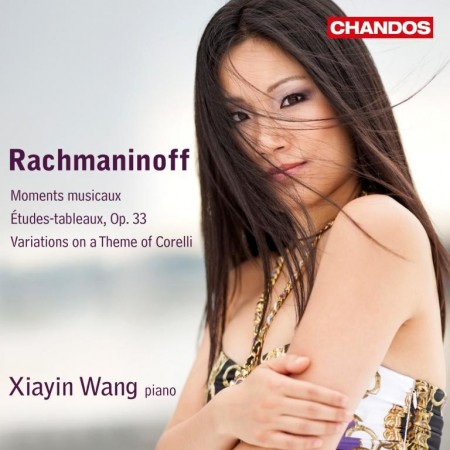 Xiayin Wang - Rachmaninoff: Moments Musicaux, Etudes-tableaux, Corelli Variations (2012)