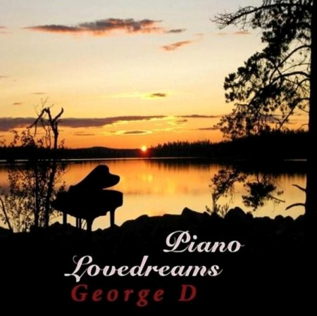 George D - Piano Lovedreams (2013)