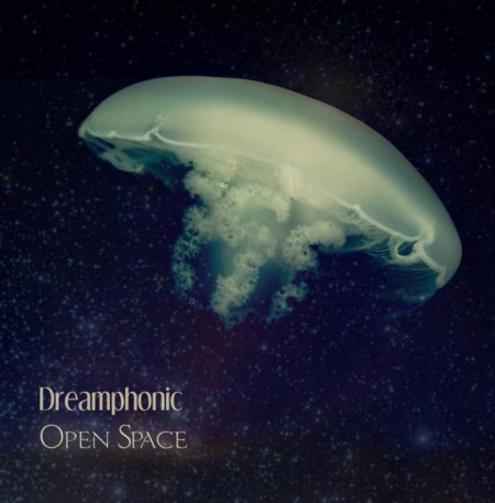 Dreamphonic - Open Space (2012)
