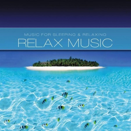 Andreas - Relax Music: Music For Sleeping & Relaxing (2012)