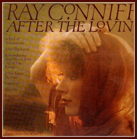 Ray Conniff - After The Lovin (1976)