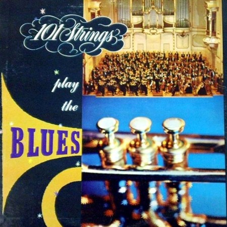 101 Strings Orchestra - Play The Blues. Tribute W.C. Hardy (LP, 1958)
