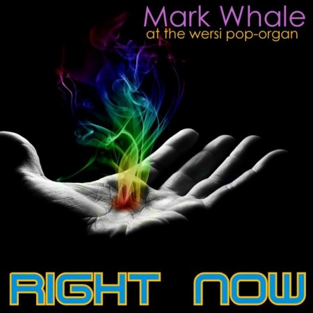 Mark Whale - Right Now (2013)