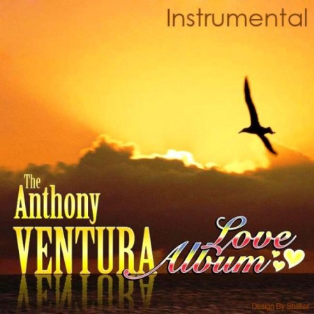 The Anthony Ventura Love Album (2013)